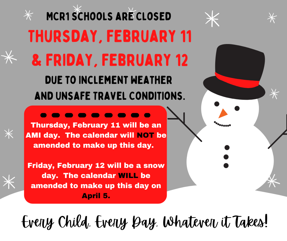 No school February 11 and February 12 notice.  Gray, black, and red text with snowman graphic.