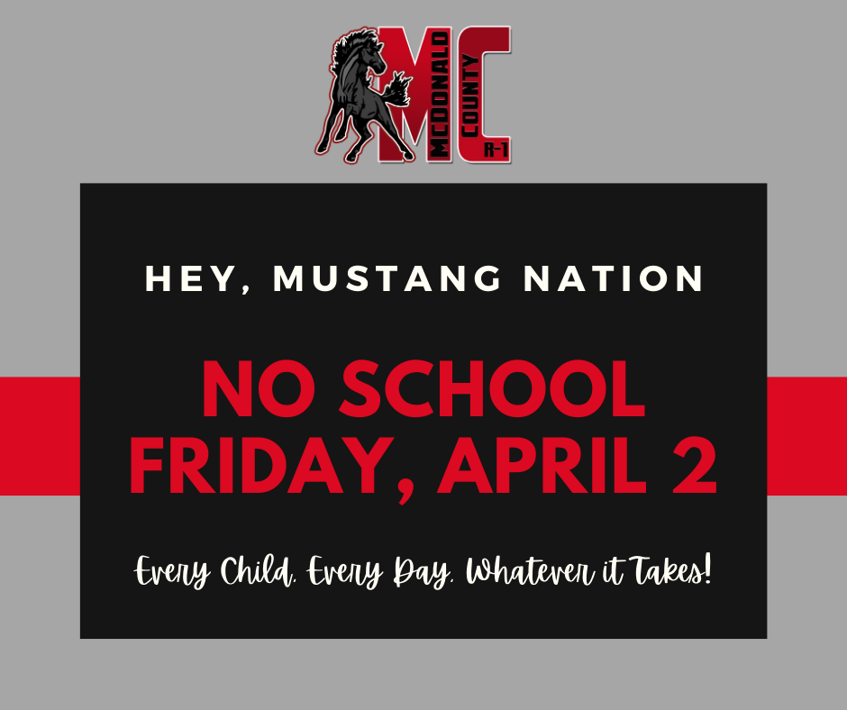 No school Friday, April 2 notice. Black, gray, white, and red text and graphics.