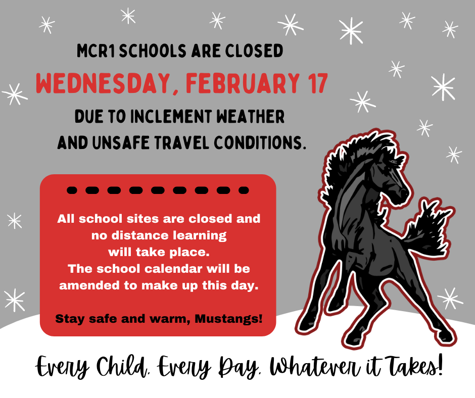 No school Wednesday, February 17.  Gray, black, and red text and graphics with mustang clipart.